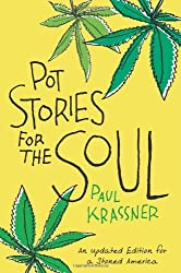 Pot Stories for the Soul by Paul Krassner (2012-06-28)