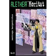 Aletheia Moritat