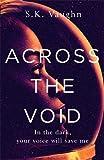 Across the Void
