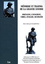 Mémoire et trauma de la Grande Guerre : Bretagne, Catalogne, Corse, Euskadi, Occitanie