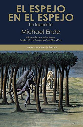 Descargar Libro Libro El espejo en el espejo (Letras Populares) de Michael Ende