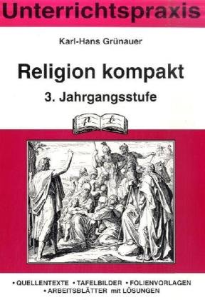 Katholische Religion kompakt 3. Schuljahr: Stundenbilder