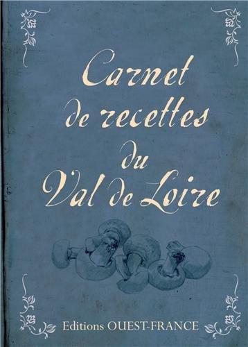 Carnet de recettes du Val de Loire