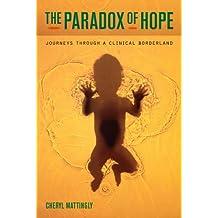 Paradox of Hope