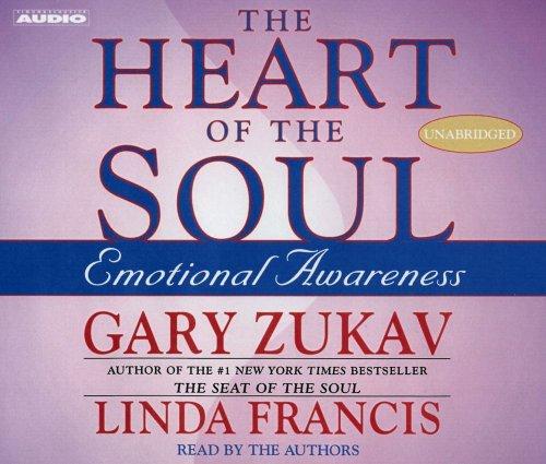 The Heart of the Soul by Gary Zukav (2001-12-11)