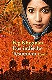 Das indische Testament: Roman (btb-TB) - Peg Kingman