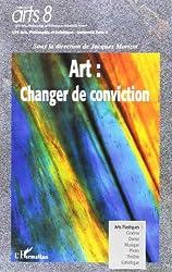 Art : Changer de conviction