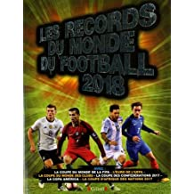 Les Records du monde du football 2018