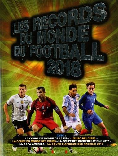 Les Records du monde du football 2018