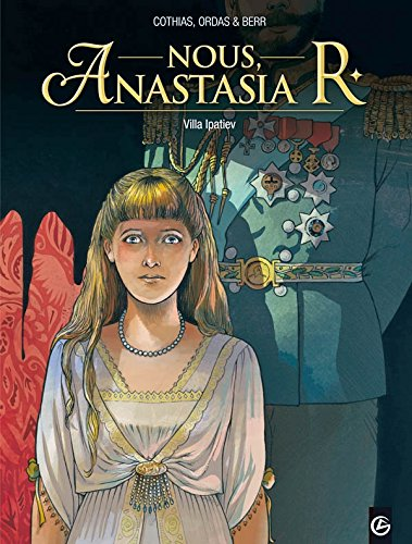 Nous, Anastasia R. - volume 1 - Villa Ipatiev
