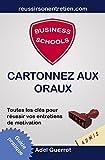 Telecharger Livres Business Schools Cartonnez aux Oraux Toutes les cles pour reussir vos entretiens de motivation (PDF,EPUB,MOBI) gratuits en Francaise