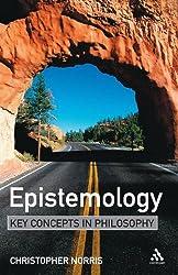 Epistemology: Key Concepts in Philosophy