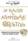 Best APRENDIZAJE Grupos Recursos - La práctica del aprendizaje cooperativo (Educación Hoy) Review