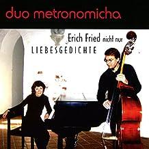 Erich Fried vertont mit dem Duo Metronomicha