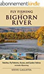 Fly Fishing the Bighorn River: Hatche...
