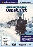 Dampflokhochburg Osnabrück-Bundesbahnjahre 1957- [Import allemand]