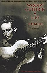 Woody Guthrie: A Life by Joe Klein (1999-02-09)