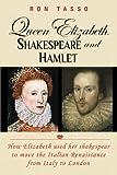 Queen Elizabeth, Shakespeare and Hamlet