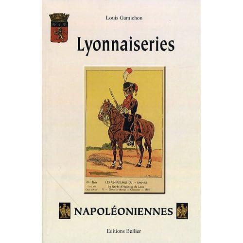 Lyonnaiseries Napoléoniennes