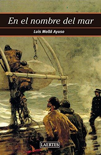 EN EL NOMBRE DEL MAR por Luis Mollá Ayuso