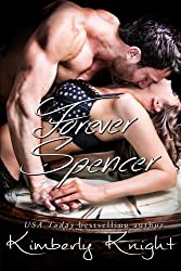 Forever Spencer (B&S #3.5) (Club 24) (Volume 6) by Kimberly Knight (2014-08-18)