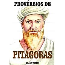 PROVÉRBIOS DE PITÁGORAS (Portuguese Edition)