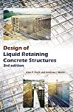 [(Design of Liquid Retaining Concrete Structures)] [By (author) John P. Forth ] published on (July, 2014)