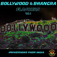 Bollywood & Bhangra Flavours Vol. 1