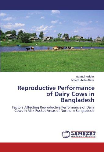 Reproductive Performance of Dairy Cows in Bangladesh por Najmul Haider