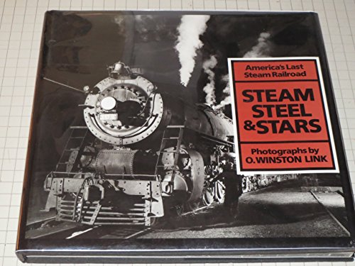 steam-steel-and-stars-americas-last-steam-railroad-by-owinston-link-1-apr-1987-hardcover