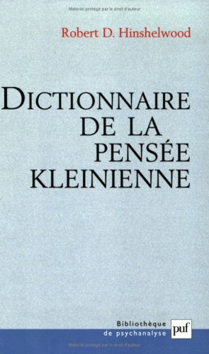 Dictionnaire de la pensée kleinienne par Robert D. Hinshelwood