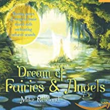 Mike Rowland - Dream Of Fairies And Angels