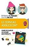 Le Cerveau adolescent par Frances E. Jensen