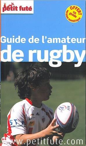 Guide de l'Amateur de Rugby 2015 Petit Futé par Petit Futé