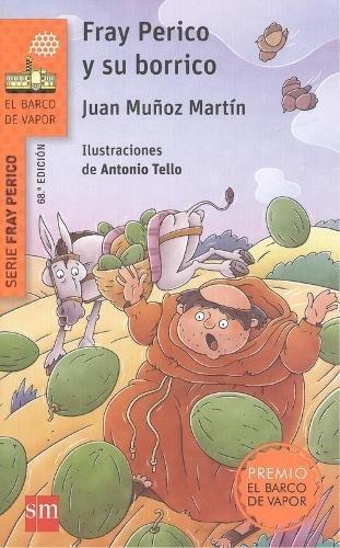 Fray Perico y su borrico (El Barco de Vapor Naranja) por Juan Muñoz Martín