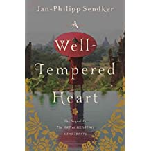 [(A Well Tempered Heart)] [ By (author) Jan-Philipp Sendker ] [February, 2014]