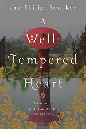 [(A Well-tempered Heart)] [By (author) Jan-Philipp Sendker ] published on (January, 2014)