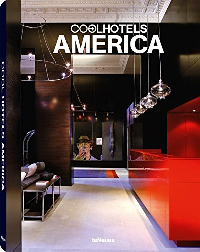 Cool Hotels America por teNeues