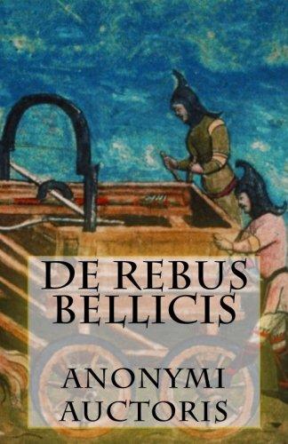 De Rebus Bellicis por Anonymi Auctoris