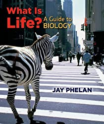 What Is Life? A Guide to Biology w/Prep-U by Jay Phelan (2009-04-30)