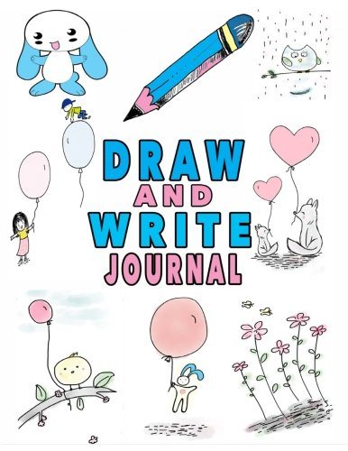 Draw And Write Journal: Writing And Drawing Journal For Kids With Picture Space, Lined Journal 8.5 x 11: Volume 4 por Pani Press