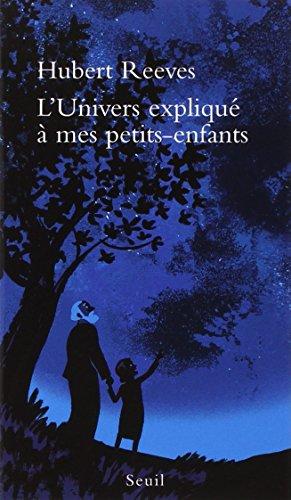 L'Univers expliqu  mes petits-enfants