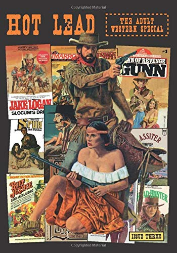 Hot Lead issue 3: The Adult Western special