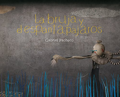 La bruja y el espantapájaros (Los especiales de A la orilla del viento / The special of The edge to the wind) por Gabriel Pacheco