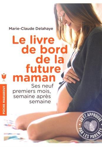 le-livre-de-bord-de-la-future-maman-ses-neuf-premiers-mois-semaine-apres-semaine