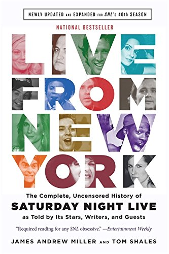 Price comparison product image Live From New York: The Complete,  Uncensored History of Saturday Night Live as Told by Its Stars,  Writers,  and Guests