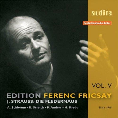 Edition Ferenc Fricsay (V) - J. Strauss: Die Fledermaus