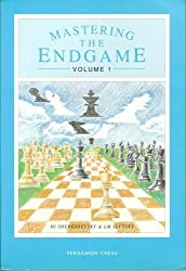 Mastering the Endgame: From the Open and Semi-open Games v. 1 (Pergamon Russian Chess)
