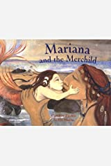 Mariana and the Merchild: A Folk Tale from Chile Paperback