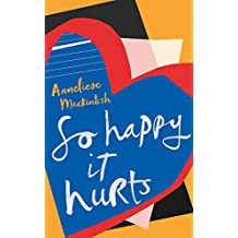So Happy It Hurts